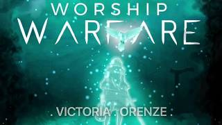 WORSHIP WARFARE October 7 2017 VICTORIA ORENZE  THE REVERENTIAL  FEAR OF THE LORD