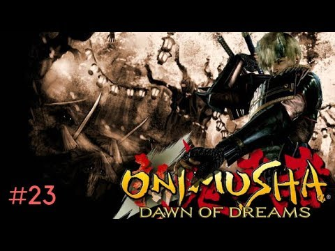 Onimusha 4: Dawn of Dreams [Final Stage 17 - Twisted Kyoto] Gameplay With Friends#23
