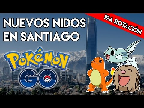 NUEVOS NIDOS EN POKÉMON GO SANTIAGO CHILE ROTACIÓN 19 | SebaCEE