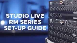 PreSonus StudioLive RM32AI/RM16AI Rack Mixer Set-Up Guide