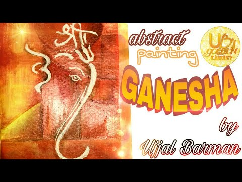 Abstract GANESHA painting in acrylic || by UB'S GOLDEN GALLERY.