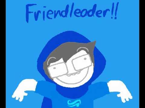 [S] GLORIOUS FRIENDLEADER.