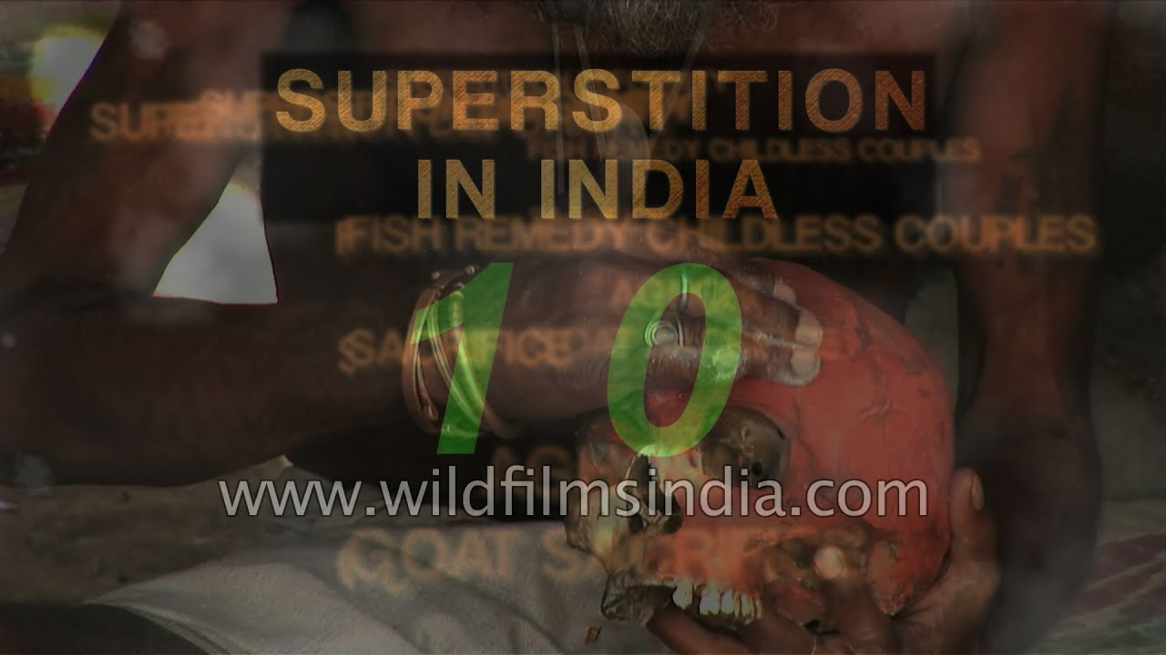 superstitions and india Undoubtedly, myths, legends, folk tales, stories which pass on from generation to generation only through the word of mouth are so very common in india.
