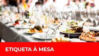 Etiqueta à mesa: regras e boas maneiras para se comportar em refeições formais | DTUP