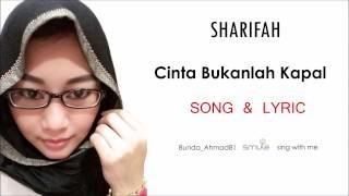 """""""Cinta Bukanlah Kapal"""" Cover By Sharifa"""
