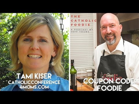 CF258 - Tami Kiser and the Catholic Conference 4 Moms
