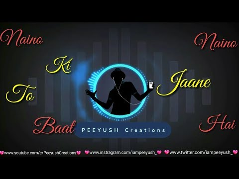 NAINO KI TO BAAT NAINA JANE HAI (FEMALE VERSION) | Tu Mera Hai Sanam || PRATEEKSHA|| Lyrics