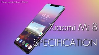 Xaomi redmi mi 8 Specification 2018 | Review | Phone specification Official