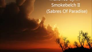 Maxence Cyrin - Smokebelch II