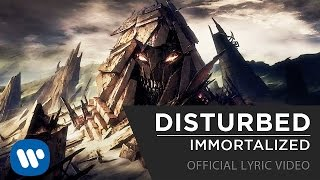 Disturbed - Immortalized [Official Lyric Video]