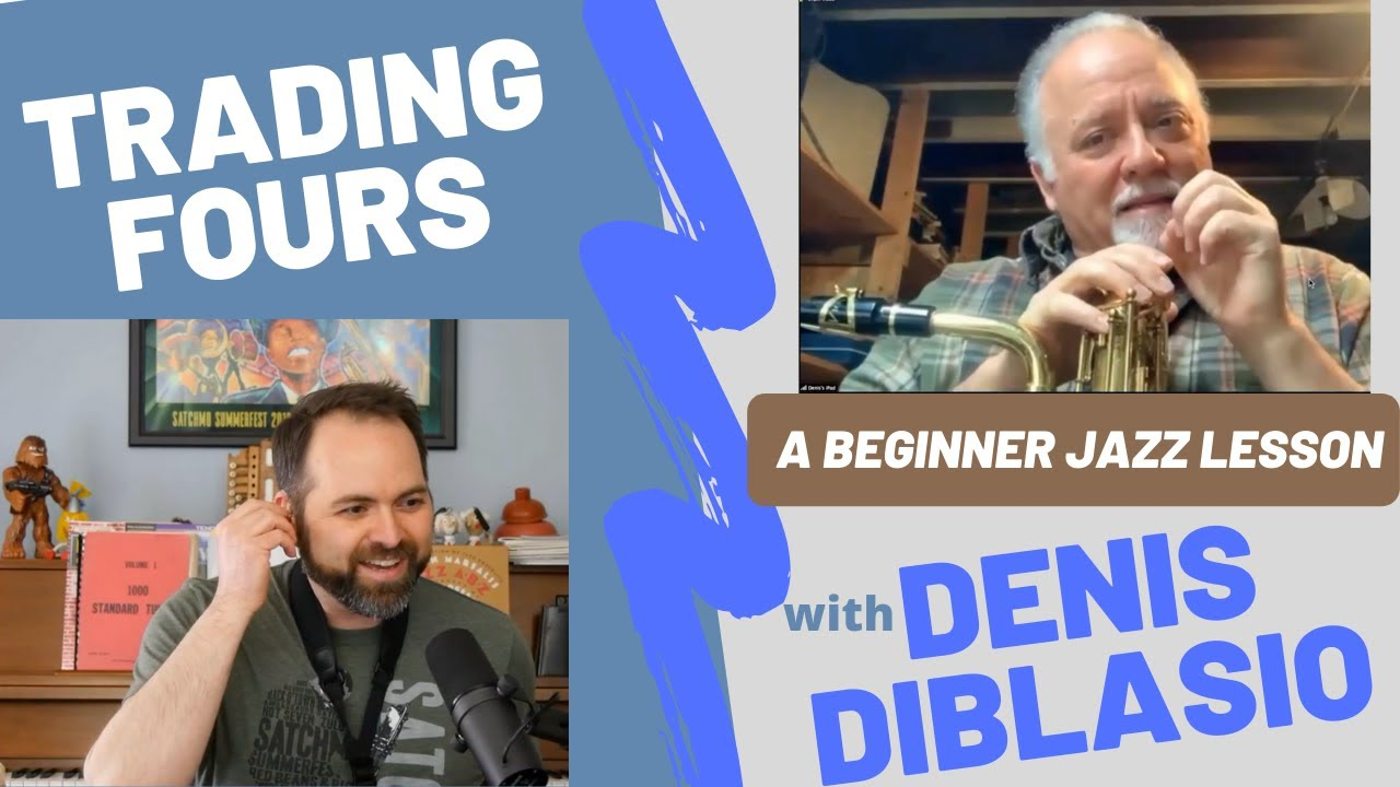 Trading Fours: Jazz Beginner Lesson with Denis DiBlasio