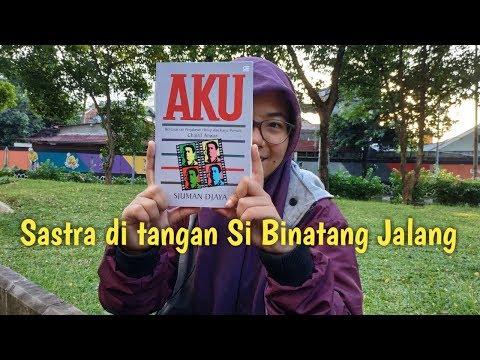 Sastra di tangan Si Binatang Jalang, Review buku AKU karya Sjumanjaja | BOOKTUBE INDONESIA
