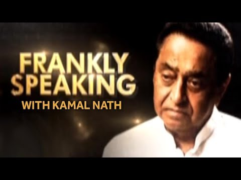 Frankly Speaking With Kamal Nath | Exclusive Interview