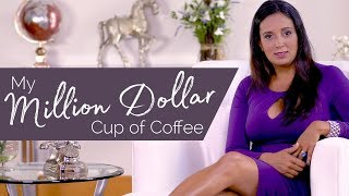 I Couldn't Pay My Rent |How I Went From Broke To Rich One Cup of Coffee At A Time.