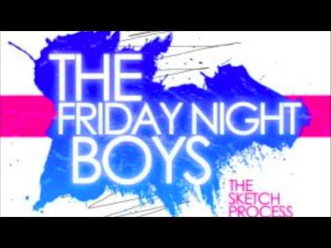 Friday Night Boys- Lights Out
