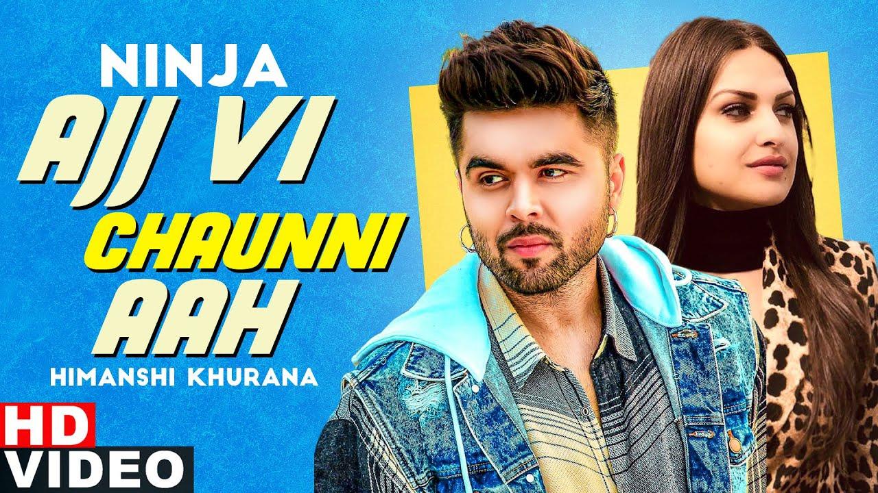 Ajj Vi Chaunni Aah (With V O)   Ninja ft Himanshi Khurana   Gold Boy   New Punjabi Song 2020