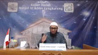 Ustadz Azhar Khalid bin Seff, MA, Kitab Umdatul Ahkam, tema MASALAH NIAT YANG TERLUPAKAN