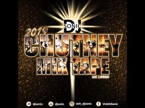 Chutney 2019 Mix Tape By DJ Sonic |  Mp3 Download