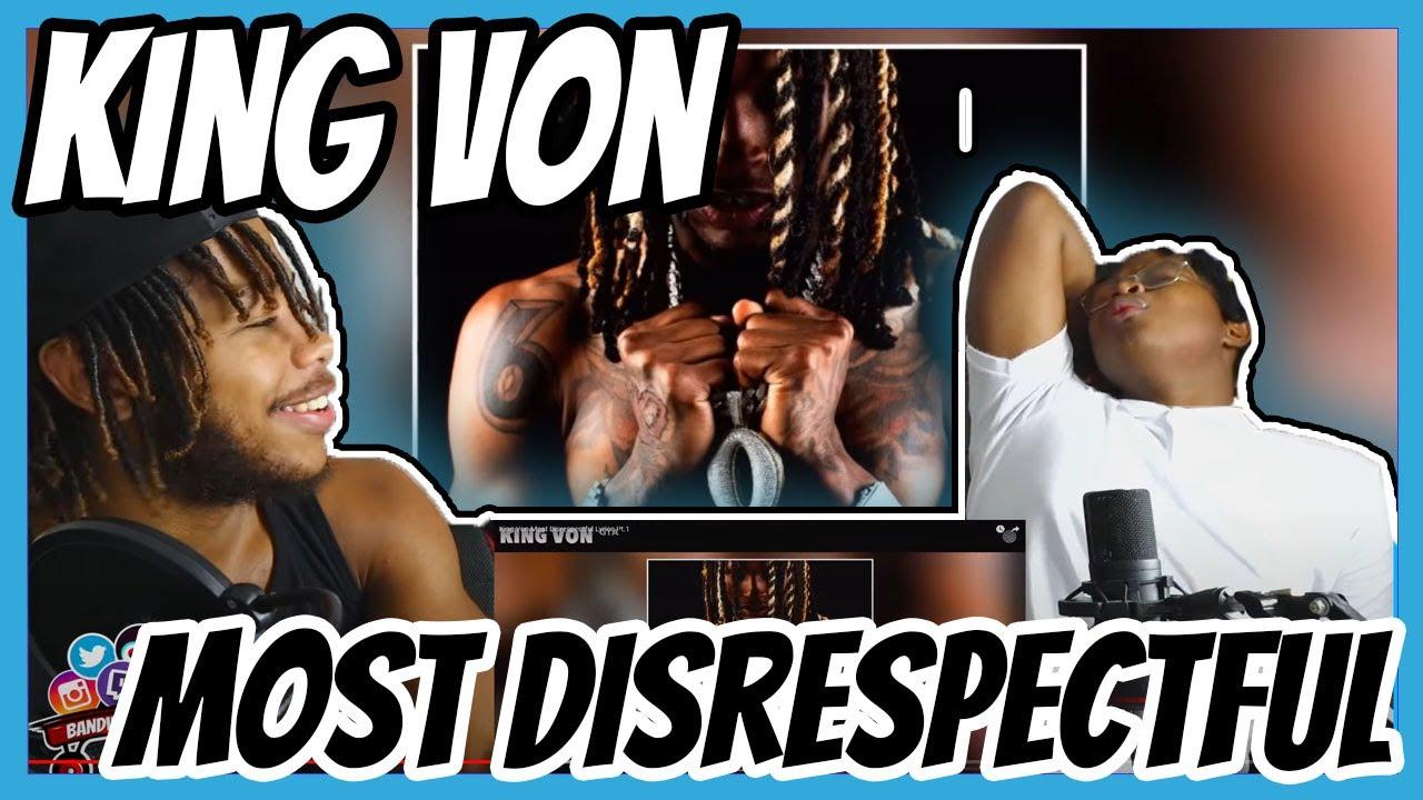 Download King Von Most Disrespectful Lyrics Pt.1