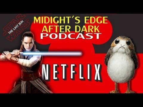 Star Wars Pics and News-Disney Streaming Service-Midnight's Edge After Dark Podcast