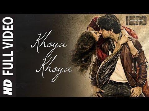 'Khoya Khoya' FULL VIDEO Song | Sooraj Pancholi, Athiya Shetty | Hero | T-Series