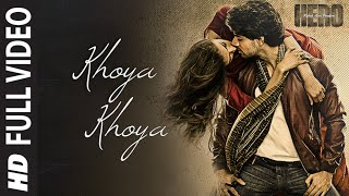'Khoya Khoya' FULL VIDEO Song | Sooraj Pancholi, Athiya Shetty | Hero | T-Series