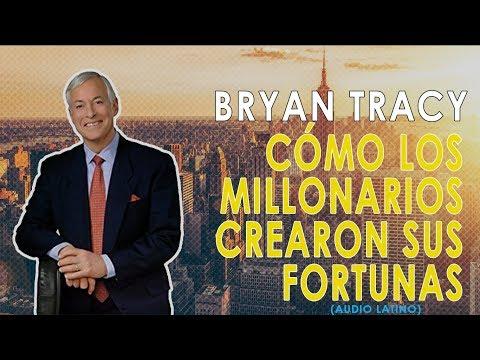 Cómo los Millonarios Crearon sus Fortunas (21 Secretos) Brian Tracy