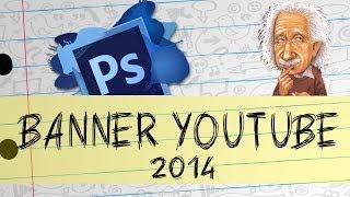 Como Criar Banner  Youtube - Photoshop Cs6