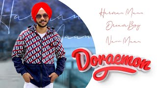 Doraemon ( Full Audio ) | Harman Mann | Navv Maan | DreamBoy | Latest Punjabi Songs 2019