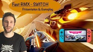 fast rmx switch i prsentation gameplay i nintendo switch