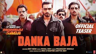 Danka Baja Teaser ► Dev Negi | Payal Dev | John A, Kajal A | Mumbai Saga | Song Releasing 12th Mar