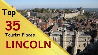 """LINCOLN"" Top 35 Tourist Places 