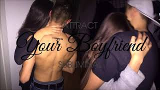 Be Irresistible To Your Boyfriend - Subliminal Affirmations