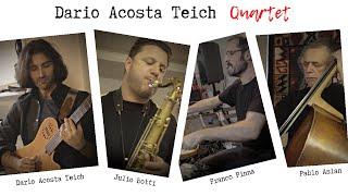 Dario Acosta Teich Quartet - Encuentro