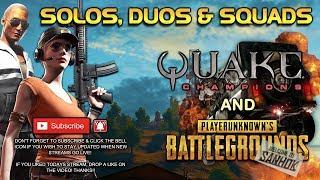 Quake Champions (Slipgate & New Character!)  & PUBG Time!! Muhahah...