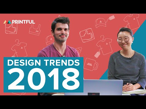 Top Graphic Design Trends for 2018 - Printful Tips and Tricks