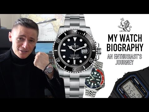 My Watch Biography - From Rolex To Casio & More - My Biggest