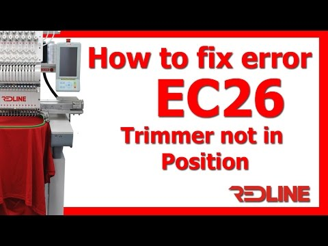 How to Fix EC26 Trimmer not in position error | Redline Embroidery Machine