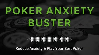 Poker Hypnosis for Anxiety   Reduce Anxiety & Play Your Best Poker (Poker Mindset Meditation)
