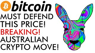 Bitcoin MUST Defend This Price - HUGE BREAKING AUSTRALIAN CRYPTO MOVE - Chainlink Domination