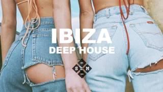 Ibiza Deep House 2017   Summer Chill Mix