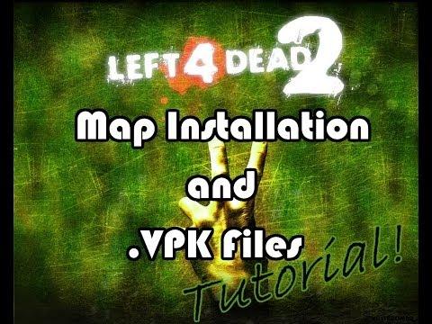 Left 4 Dead 2 (Nonsteam) Maps Install & .VPK Files Tutorial