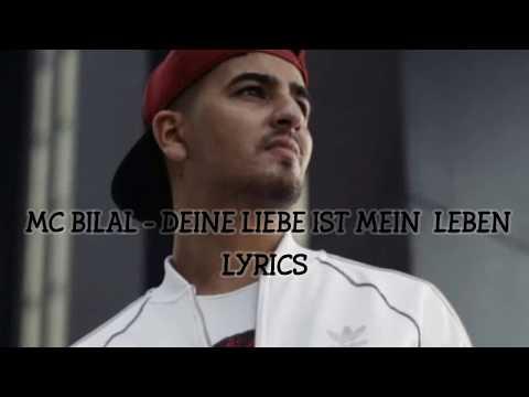 Mc Bilal Mc Bilal Deine Liebe Ist Mein Leben Lyrics Mc Bilal