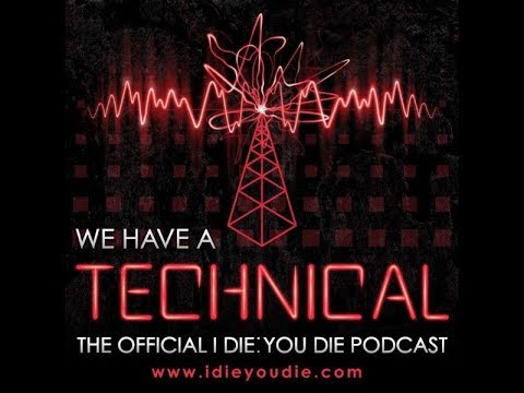 041: We Had a Technical