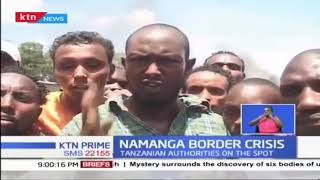 Protests in Namanga over an alleged arrest of a Kenyan citizen by Tanzanian officials