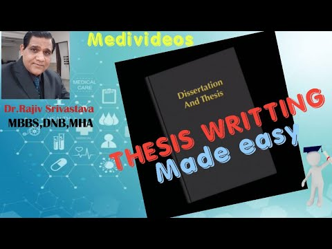 THESIS WRITTING MADE EASY -DNB And MD MS