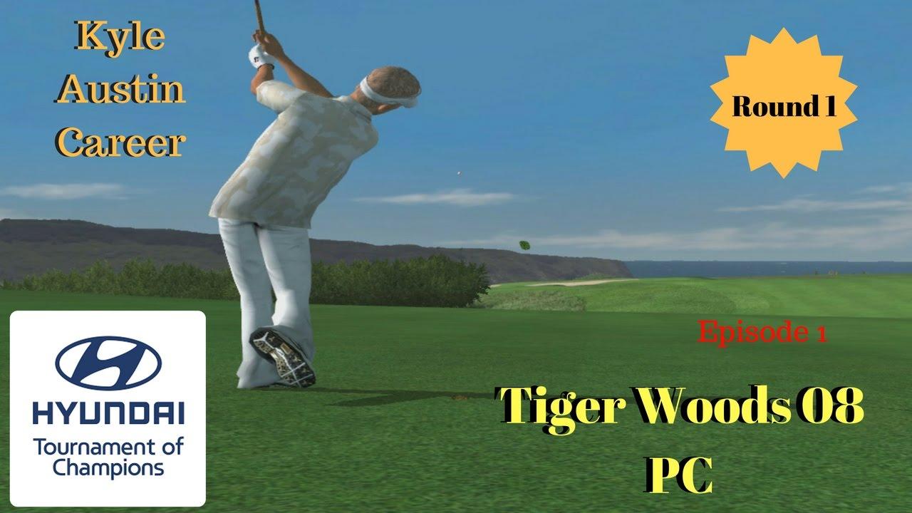 Tiger Woods 08 Kyle Austin Career Ep 1 Hyundai Tournament Of Champions Rd 1