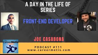 #111 - A Day in the Life of a Front-end Developer - Joe Casabona