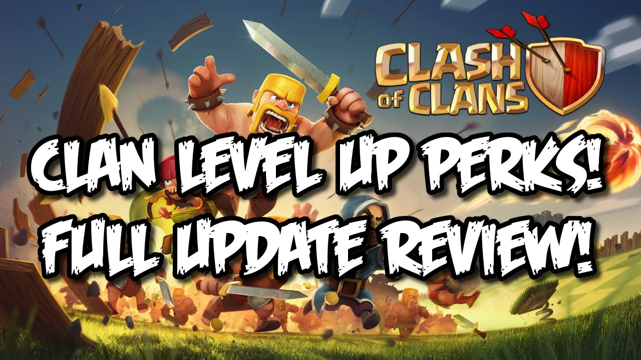 Clash Of Clans New Update Full Review Level  Cannon Clan Perks Coc  New Clans Update Youtube