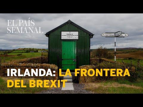IRLANDA la frontera fantasma del BREXIT  Reportaje  El País Semanal